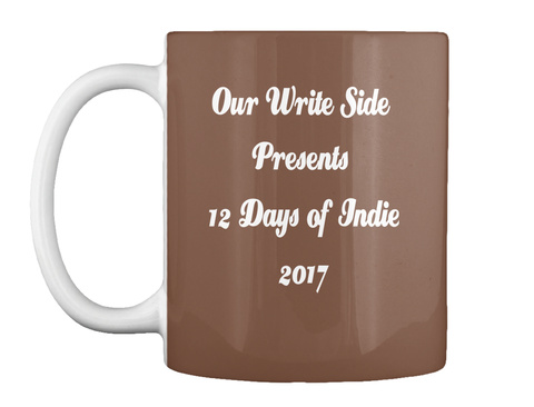 Our Write Side  Presents  12 Days Of Indie 2017 Brown Mug Front