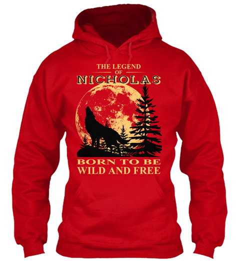 The Legend Of Nicholas Born To Be Wild And Free Red T-Shirt Front