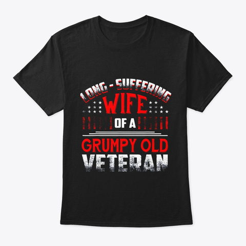 Long Suffering Wife Of A Grumpy Old Black T-Shirt Front