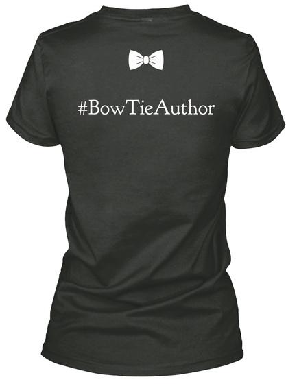 #Bowtieauthor Black T-Shirt Back