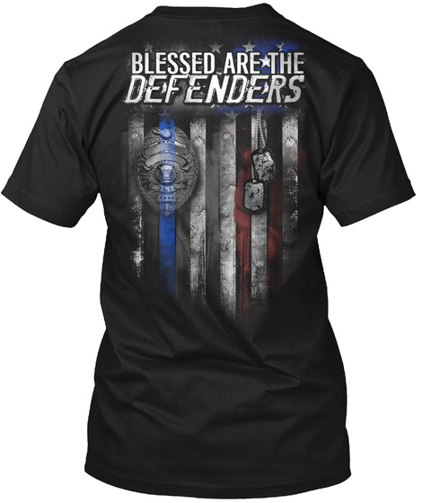 Blessed Are The Defenders Black T-Shirt Back