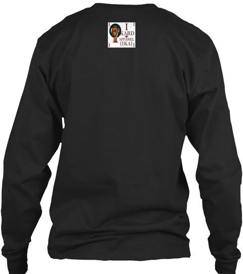 I Kard Apparel Ika Black Long Sleeve T-Shirt Back