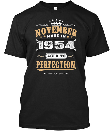 1954 November Aged to Perfection Unisex Tshirt