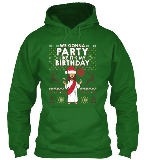 We Gonna Party Like It's My  Birthday Irish Green T-Shirt Front