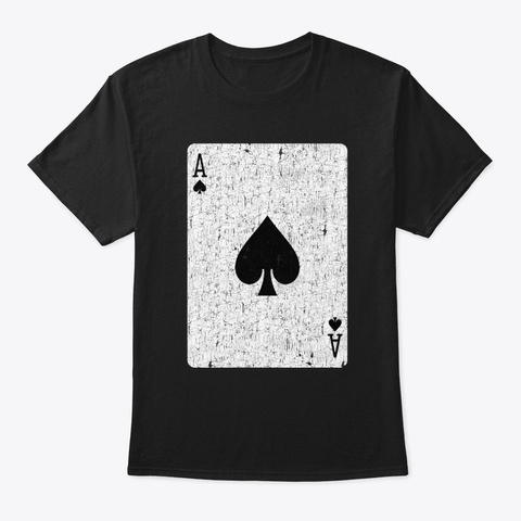 Ace Of Spades Playing Card Black T-Shirt Front