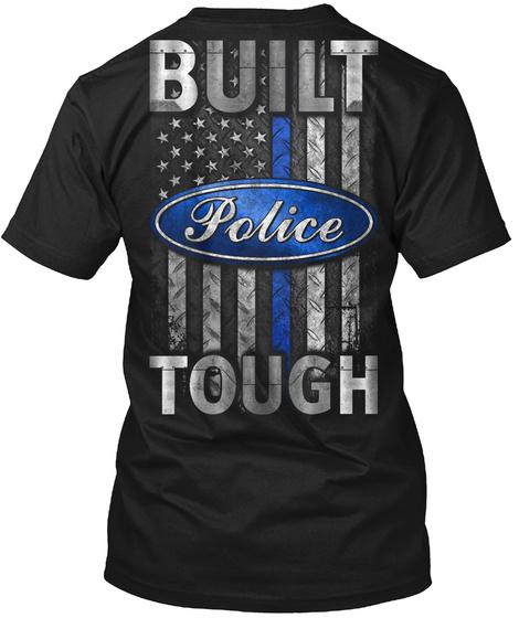 Built Police Tough Black T-Shirt Back