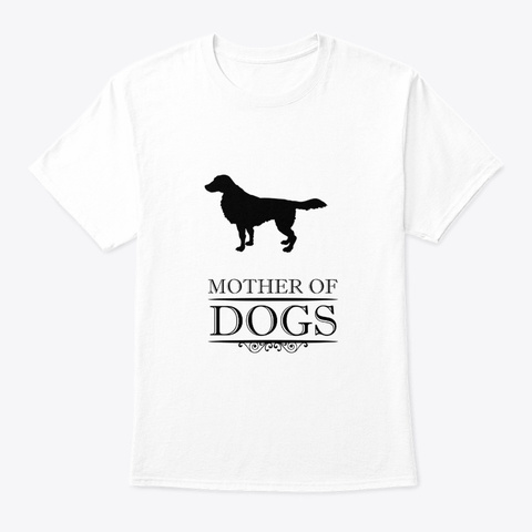 Mother Of German Longhaired Pointer White T-Shirt Front