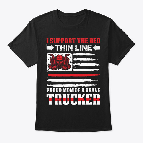 Red Line Proud Mom Of Trucker T Shirt Black T-Shirt Front