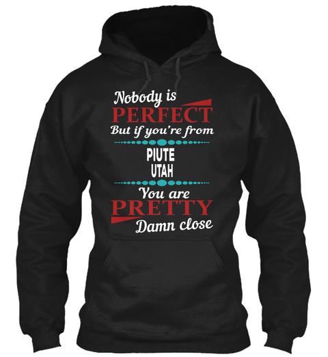 Piute Utah Damn Close Black T-Shirt Front