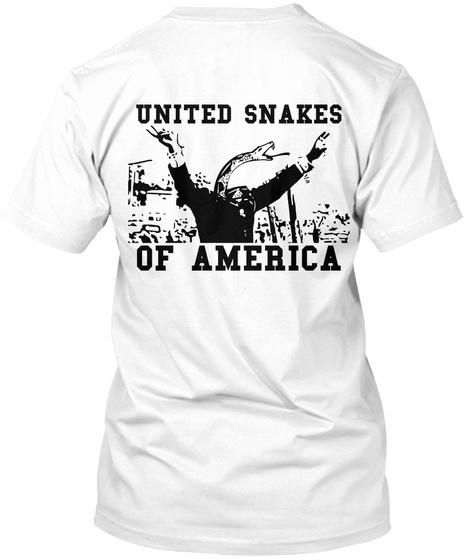 United Snakes Of America White T-Shirt Back