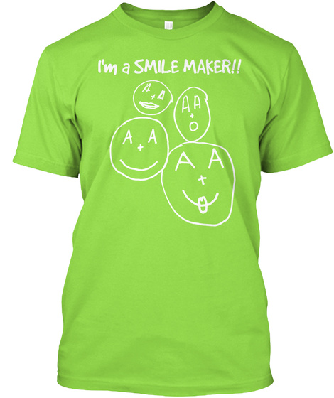 I'm A Smile Maker!! Sending Smiles Messages Of Hope To Sick Children Kids Helping Kids Www.Sendingsmiles2sis.Com Lime T-Shirt Front