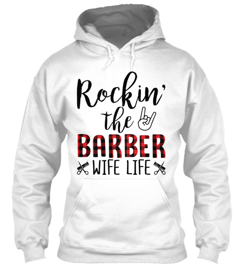 Rockin' The Barber Wife Life White T-Shirt Front