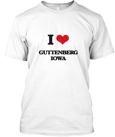 I Guttenberg Iowa White T-Shirt Front