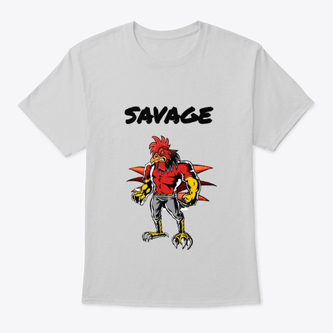 Savage Rooster(Cock) Light Steel T-Shirt Front