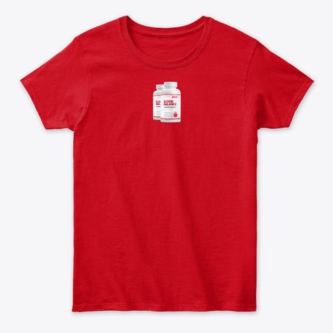 Blood Balance Advanced Formula®2020! Red T-Shirt Front