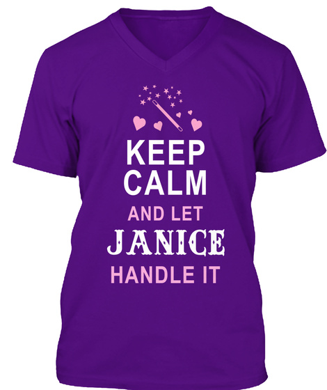 Keep Calm And Let Janice Handle It Team Purple T-Shirt Front