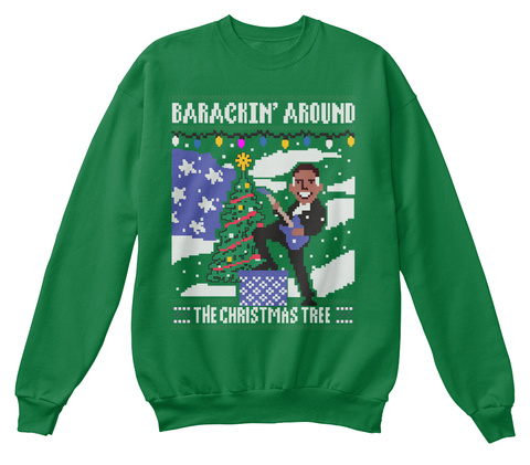 Barackin' Around The Christmas Tree Kelly Green  T-Shirt Front