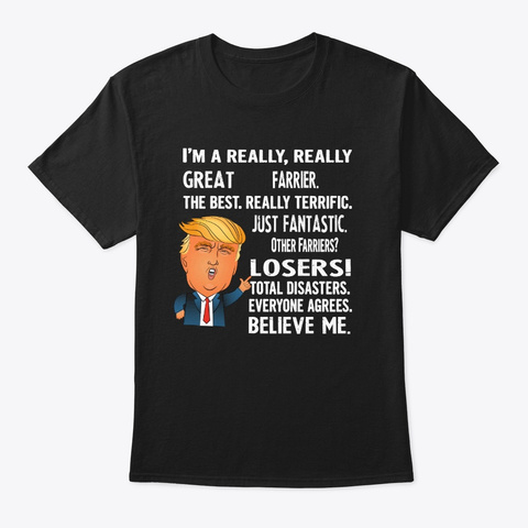Funny Gifts For Farriers   Donald Trump  Black T-Shirt Front
