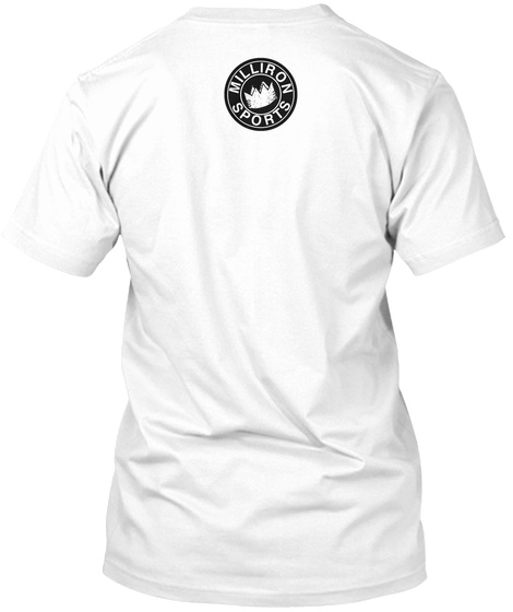 Milliron Sports White T-Shirt Back