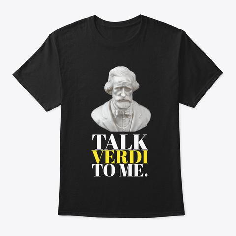 [Funny Band] Talk Verdi To Me Black T-Shirt Front