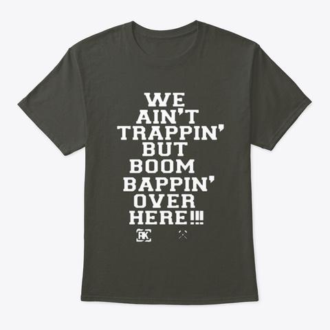 W.A.T.B.B.B.O.H Tee's &Amp; Hoodie's Smoke Gray T-Shirt Front