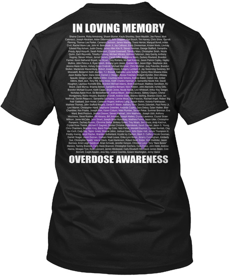 In Loving Memory Overdose Awareness Black T-Shirt Back