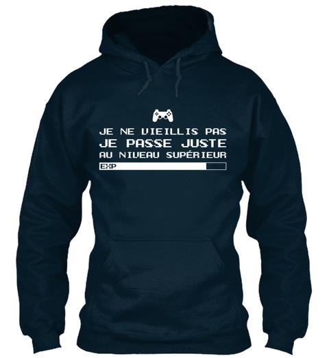 Je Ne Vieillis Pas Je Passe Juste Au Niveau Superieur Exp French Navy T-Shirt Front
