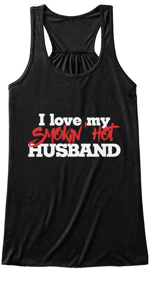 I Love My Smokin' Hot Husband Black Maglietta Front