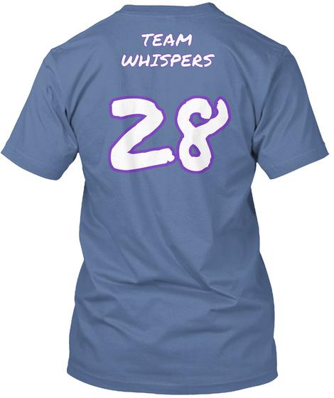Team Whispers 28 Denim Blue T-Shirt Back