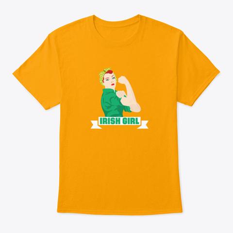 Funny Irish Girl St Patricks Holiday Gr Gold T-Shirt Front