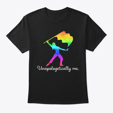 [$15] Unapologetically Me   Guard Flag Black T-Shirt Front