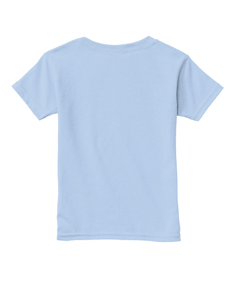 Toddler Kids T Shirt Light Blue Camiseta Back