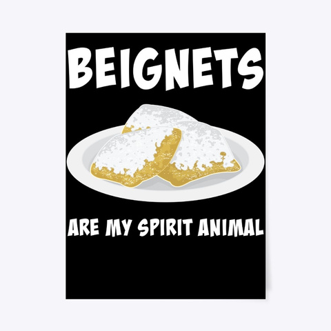 Spirit Animal New Orleans Food Beignets Black T-Shirt Front