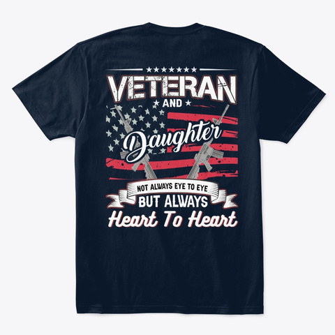 Awesome Veterans Daughter  T Shirts! New Navy T-Shirt Back