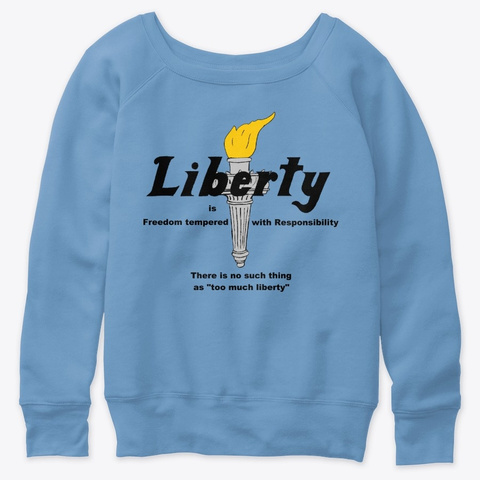 Liberty Is... Blue Triblend  T-Shirt Front