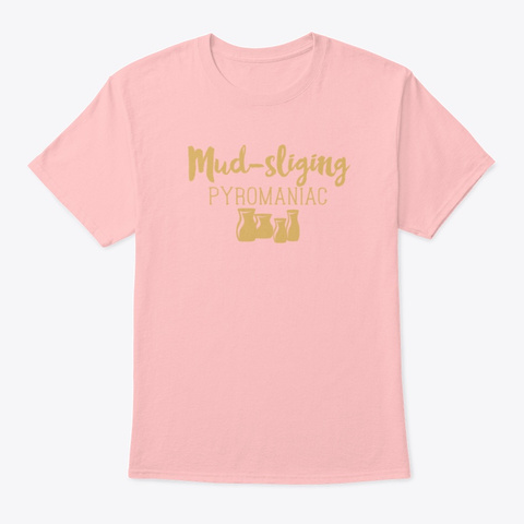 Pottery Gifts Her Anniversary Ceramics Pale Pink T-Shirt Front