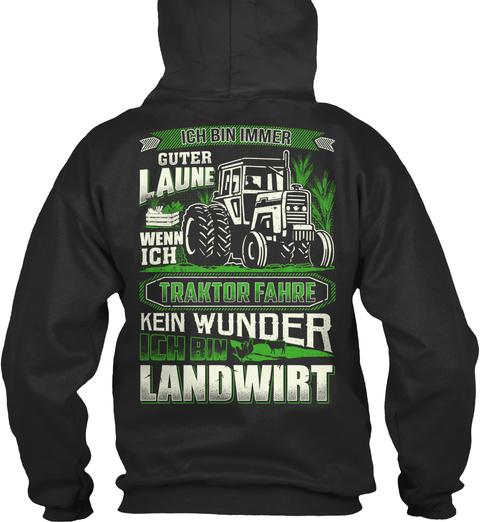 Kein Wunder Ich Bin Landwirt ! Jet Black Sweatshirt Back