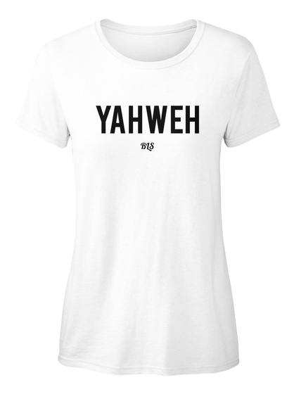Yahweh Bls White T-Shirt pour Femme Front