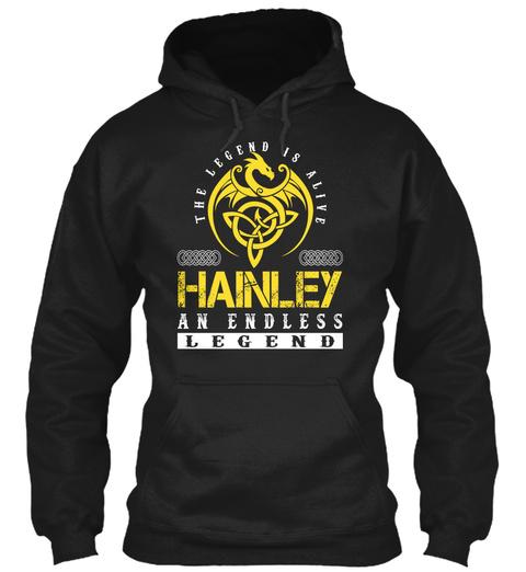 The Legend Is Alive Hainley An Endless Legend Black T-Shirt Front