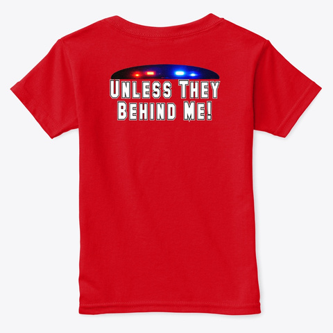 All Cops Ain't Bad Apparel Red  T-Shirt Back