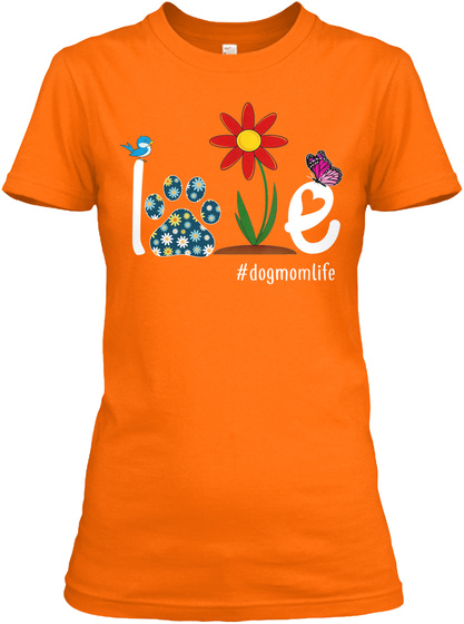 Womens I Love My Dog Puppy Pet  Orange T-Shirt Front