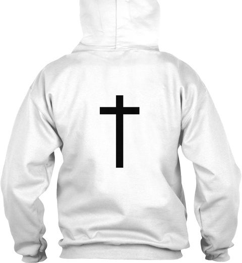 Why Yes, I'm A Christian White T-Shirt Back