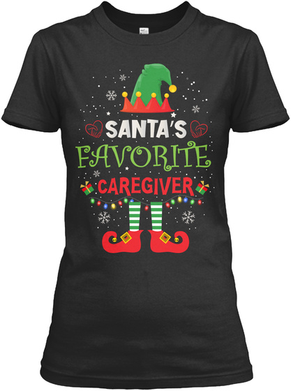 Santa's Favorite Caregiver Black T-Shirt Front
