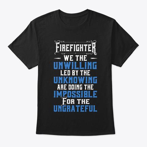 Firefighter Shirt   Respect Firefighter  Black T-Shirt Front