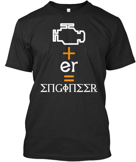 +Er  Engineer Black T-Shirt Front