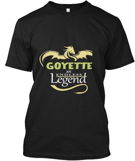Goyette An Endless Legend Black T-Shirt Front