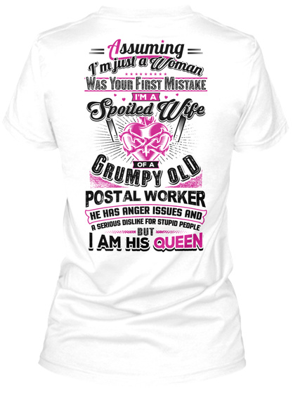 Postal Worker's Queen White T-Shirt Back