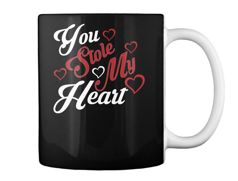 You Stole My Heart Mug Black Mug Back