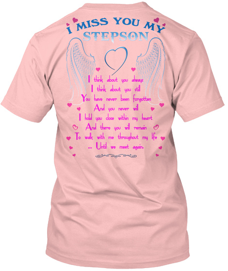 I Miss You My Stepson Pale Pink T-Shirt Back