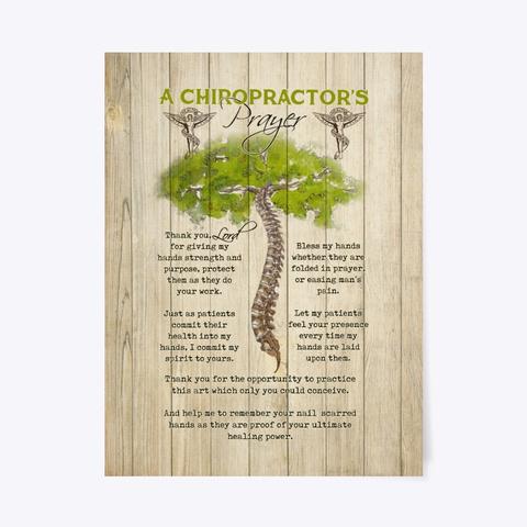 A Chiropractor's Prayer Poster Standard T-Shirt Front
